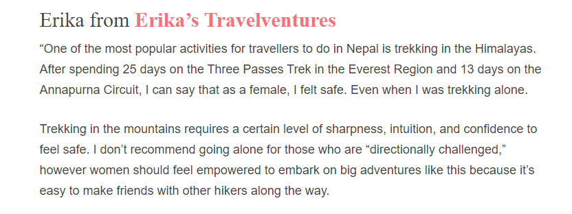 To let new travelers know how female travelers have experienced the safety in Nepal